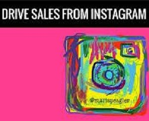 Tips to use Instagram to Drive sales
