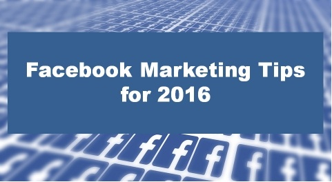 Facebook Advertising Tips 2016