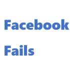 , 10 Top Facebook Fails